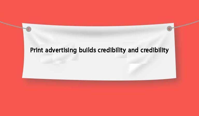 تبلیغات چاپی اعتبار و اطمینان ایجاد میکند