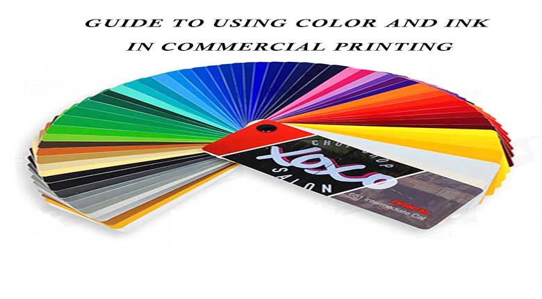راهنمای نحوه ی استفاده از رنگ و جوهر در چاپ تجاری